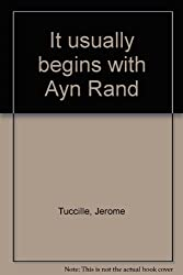 It usually begins with Ayn Rand