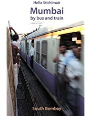 Mumbai by bus and train: South Bombay