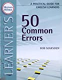 50 Common Errors: A Practical Guide for English Learners (Practical Guides for English Learners) (Merriam Webster…