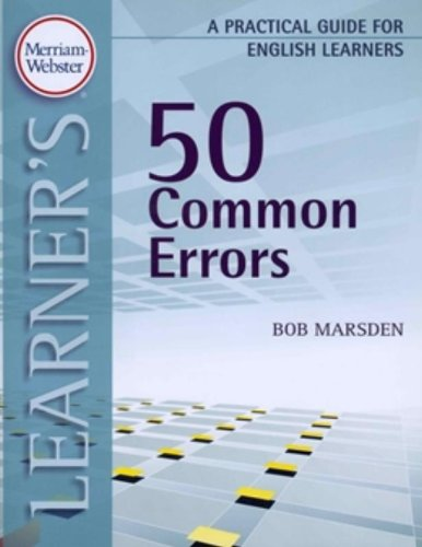 Merriam-Webster's Learner's: 50 Common Errors: A Practical Guide for English Learners