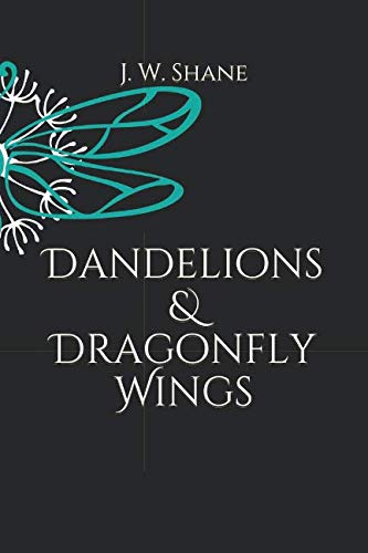 Dandelions & Dragonfly Wings