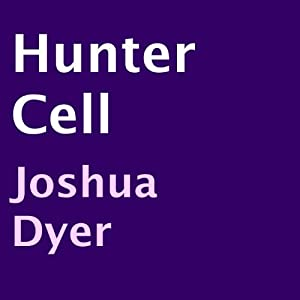 Hunter Cell Audiobook