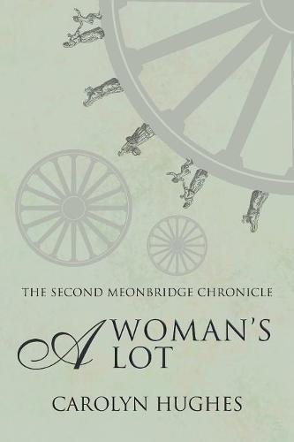 A Woman's Lot (Meonbridge Chronicles)