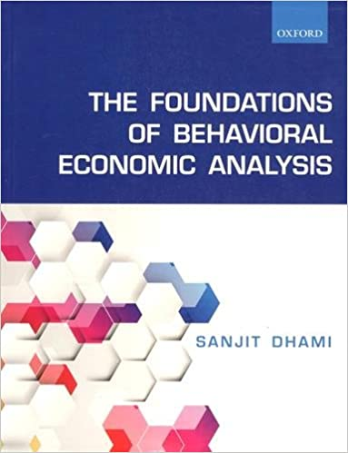 Amazon Fr The Foundations Of Behavioral Economic Analysis