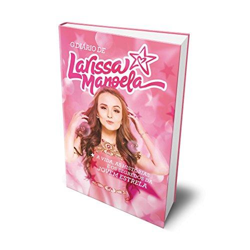 Livro - LARISSA MANOELA - KIT - Larissa Manoela - 2017   Nossa Achei fc8e8f8b58