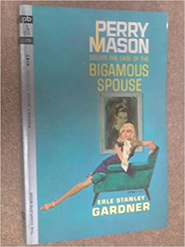 Book Perry Mason Solves the Case of the Bigamous Spouse