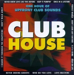 Various artists club house by various artists 1997 02 for House music 1997