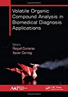 Volatile Organic Compound Analysis in Biomedical Diagnosis Applications Front Cover