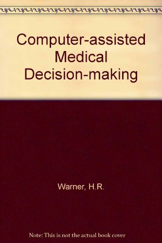 Computer-assisted Medical Decision-making