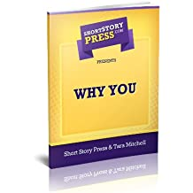 Short Story Press Presents Why You
