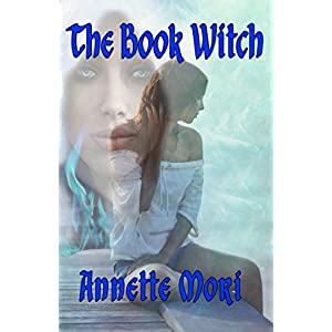 Read and Download The Book Witch Online Book PDF By Annette Mori