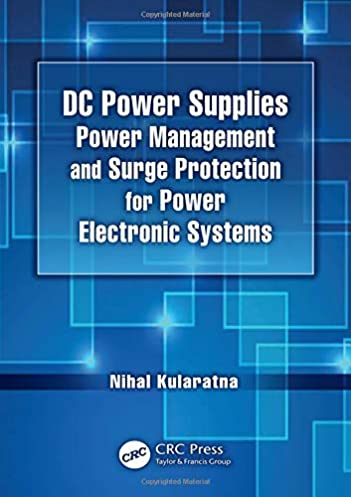 dc power supplies power management and surge protection for powerdc power supplies power management and surge protection for power electronic systems 1st edition