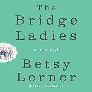 The Bridge Ladies Audiobook