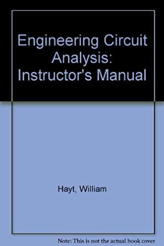engineering circuit analysis instructor\u0027s manual william hayt