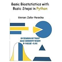 Basic Biostatistics with Basic Steps in Python