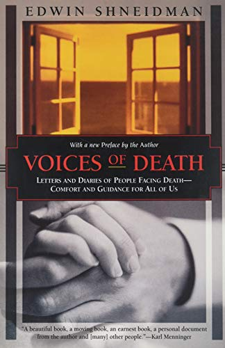 Voices of Death: Letters and Diaries of People Facing Death--Comfort and Guidance for Us All (Kodansha Globe) ()