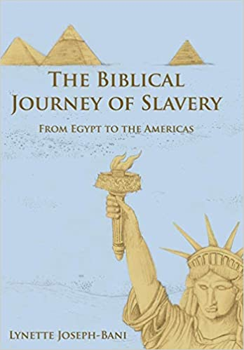 The Biblical Journey of Slavery:From Egypt to the Americas