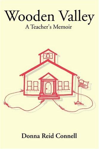 Wooden Valley: A Teacher's Memoir