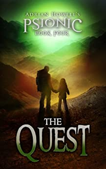 The Quest (Psionic Pentalogy Book 4) by [Howell, Adrian]