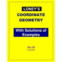 Loney's  Coordinate Geometry with Solutions of Examples
