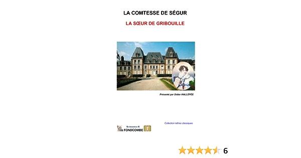 La soeur de Gribouille: Amazon.es: comtesse de Ségur, Sophie ...