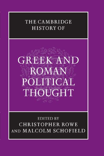 The Cambridge Experience of Greek and Roman Political Thought (The Cambridge History of Political Thought)