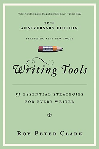 Writing Tools: 55 Essential Strategies for Every Writer cover
