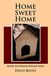 Home Sweet Home (Happy Accidents Book 4)