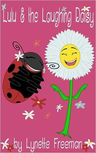 "Gratis datamaskin bok pdf nedlastingChildren's Ebook: ""Lulu and the Laughing Daisy"" (Lulu the Ladybug Children's Books Collection) B00BRLVWUS på norsk PDF iBook by Lynette Freeman,Frank Freeman"