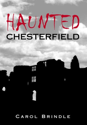Haunted Chesterfield (Images of England S) (Images of England S) (Images of England S) (Images of England S)