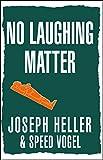 Image of No Laughing Matter