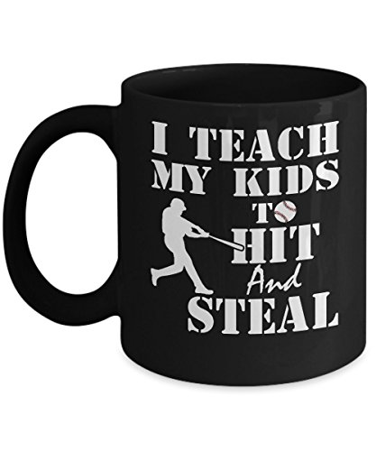 Baseball Mugs, I Teach My Kid to Hit and Steal 11 oz - 15 oz Ceramic Coffee mugs, Tea cups - Funny Gift for dad, mom, father, mother, uncle, grandad, grandpa, sport lovers on birthday, special event