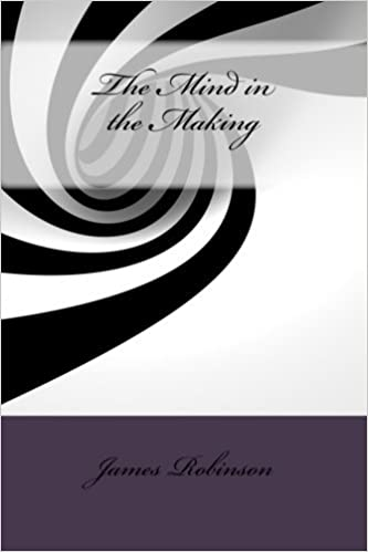 Download online The Mind in the Making PDF