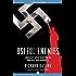 Useful Enemies: America's Open-Door Policy for Nazi War Criminals