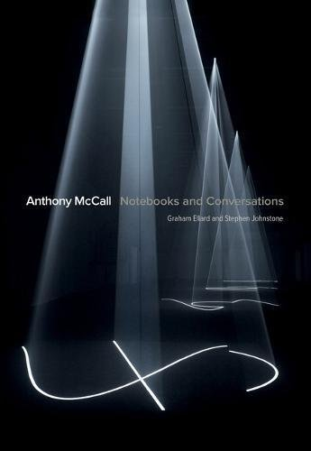 Download Anthony McCall: Notebooks and Conversations ebook