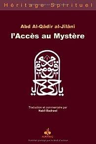 L'accès au mystère par El-Qader El-Jilani
