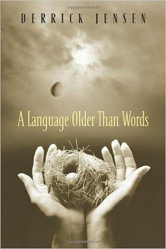 Book A Language Older Than Words by Jensen, Derrick unknown edition [Paperback(2004)]