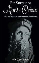 The Sultan of Monte Cristo: First Sequel to the Count of Monte Cristo (Volume 2)