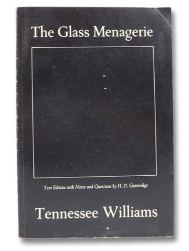 """the embodiment of escape in the glass menagerie by tennessee williams Review: dismantling 'the glass menagerie whereas williams's stage directions describe the set as """"rather dim and poetic,"""" this production begins with a."""