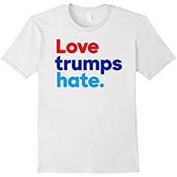 Men's Love Trumps Hate Anti Donald Trump T Shirt President 2016 Small White