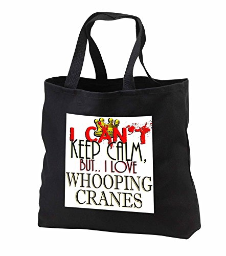Price comparison product image Blonde Designs I Cant Keep Calm, But I Love - I Cant Keep Calm, Whooping Cranes - Tote Bags - Black Tote Bag JUMBO 20w x 15h x 5d (tb_242286_3)