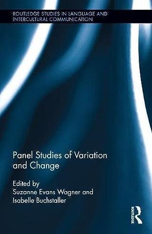 Panel Studies of Variation and Change (Routledge Studies in Language Change) (Language Variation And Change)