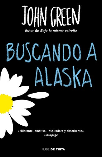 Buscando a Alaska (Spanish Edition) by [Green, John]