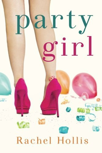 Book cover from Party Girl by Hollis, Rachel (2014) Paperback by Rachel Hollis