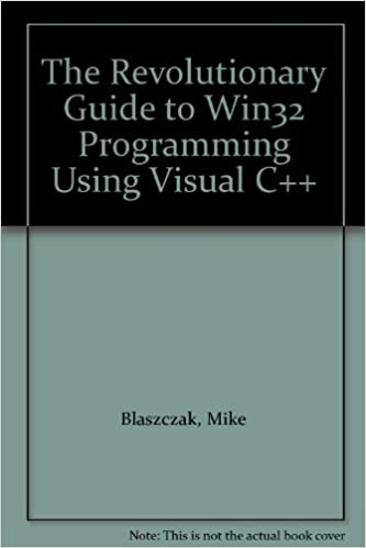 The Revolutionary Guide to Mfc Programming Using Visual C++