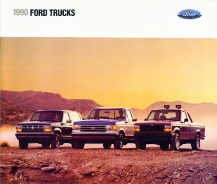 1990 FORD TRUCKS COLOR SALES BROCHURE: F-SERIES, RANGER, BRONCO II, BRONCO, CLUB WAGON, AEROSTAR VAN & ECONOLINE - FDT-9011 8/89 - USA - EXCELLENT !!