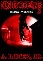 Rising Darkness (Night Dreams #3)