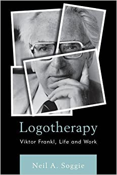 Logotherapy: Viktor Frankl, Life and Work