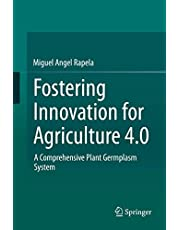 Fostering Innovation for Agriculture 4.0: A Comprehensive Plant Germplasm System