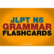 JLPT N5 GRAMMAR FLASHCARDS (Japanese Edition)